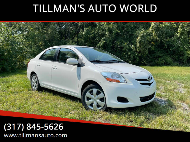 2007 Toyota Yaris for sale at TILLMAN'S AUTO WORLD in Greenwood IN