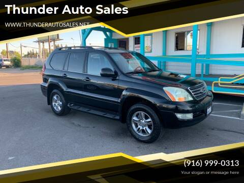 2004 Lexus GX 470 for sale at Thunder Auto Sales in Sacramento CA