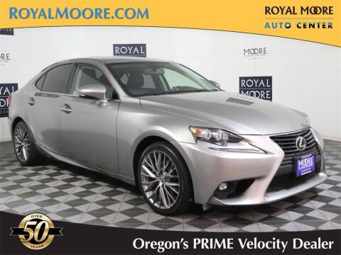 2015 Lexus IS 250 for sale at Royal Moore Custom Finance in Hillsboro OR