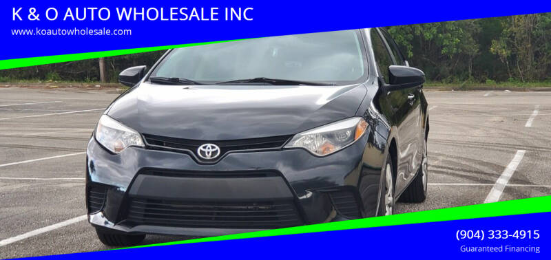 2014 Toyota Corolla for sale at K & O AUTO WHOLESALE INC in Jacksonville FL