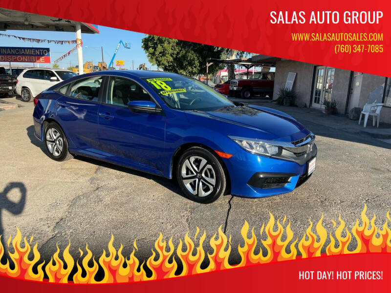 2018 Honda Civic for sale at Salas Auto Group in Indio CA