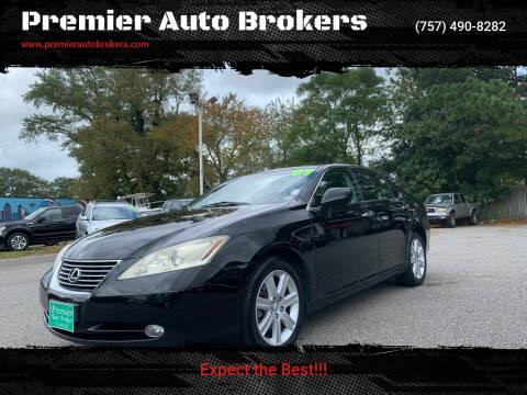 2007 Lexus ES 350 for sale at Premier Auto Brokers in Virginia Beach VA