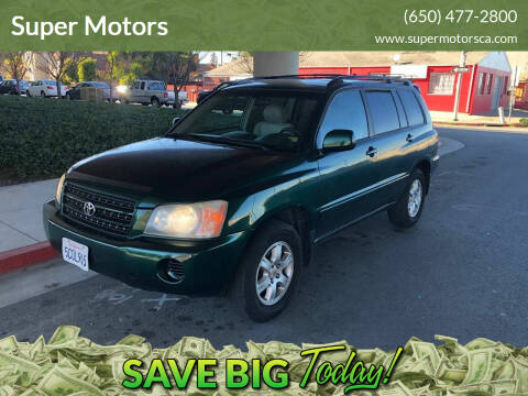 2003 Toyota Highlander for sale at Super Motors in San Mateo CA
