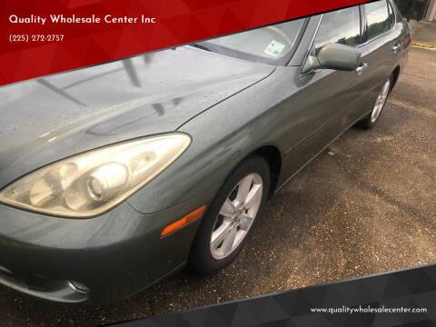 2005 Lexus ES 330 for sale at Quality Wholesale Center Inc in Baton Rouge LA
