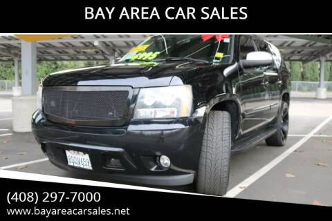 2007 Chevrolet Tahoe for sale at BAY AREA CAR SALES in San Jose CA