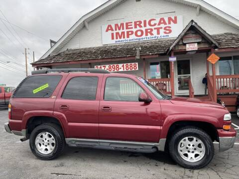 2004 Chevrolet Tahoe for sale at American Imports INC in Indianapolis IN