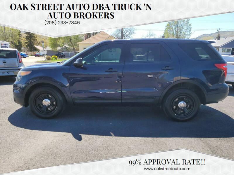 2013 Ford Explorer for sale at Oak Street Auto DBA Truck 'N Auto Brokers in Pocatello ID