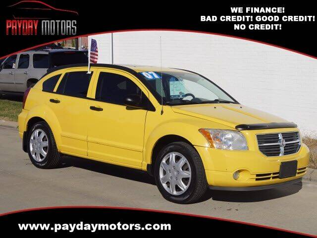 2007 Dodge Caliber for sale at Payday Motors in Wichita And Topeka KS