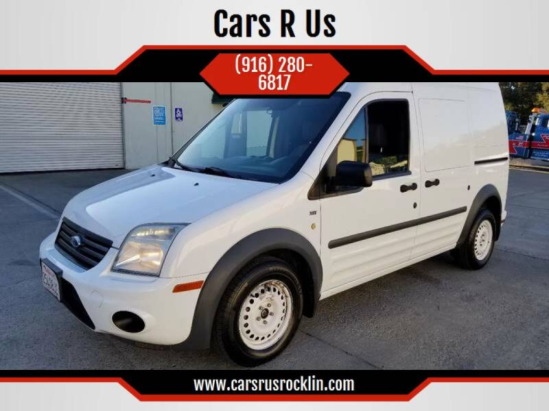2013 Ford Transit Connect for sale at Cars R Us 2 in Roseville CA