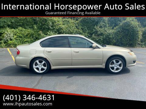 2008 Subaru Legacy for sale at International Horsepower Auto Sales in Warwick RI