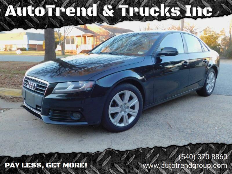 2012 Audi A4 for sale at AutoTrend & Trucks Inc in Fredericksburg VA