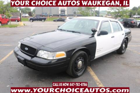 2008 Ford Crown Victoria for sale at Your Choice Autos - Waukegan in Waukegan IL