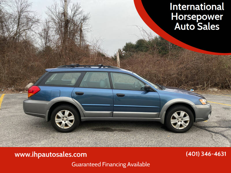 2005 Subaru Outback for sale at International Horsepower Auto Sales in Warwick RI