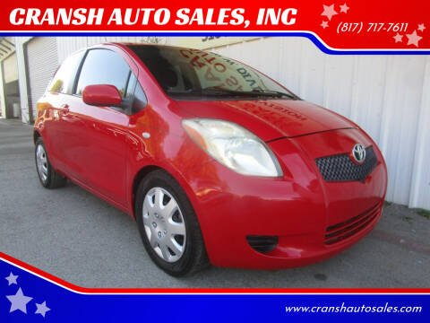 2007 Toyota Yaris for sale at CRANSH AUTO SALES, INC in Arlington TX