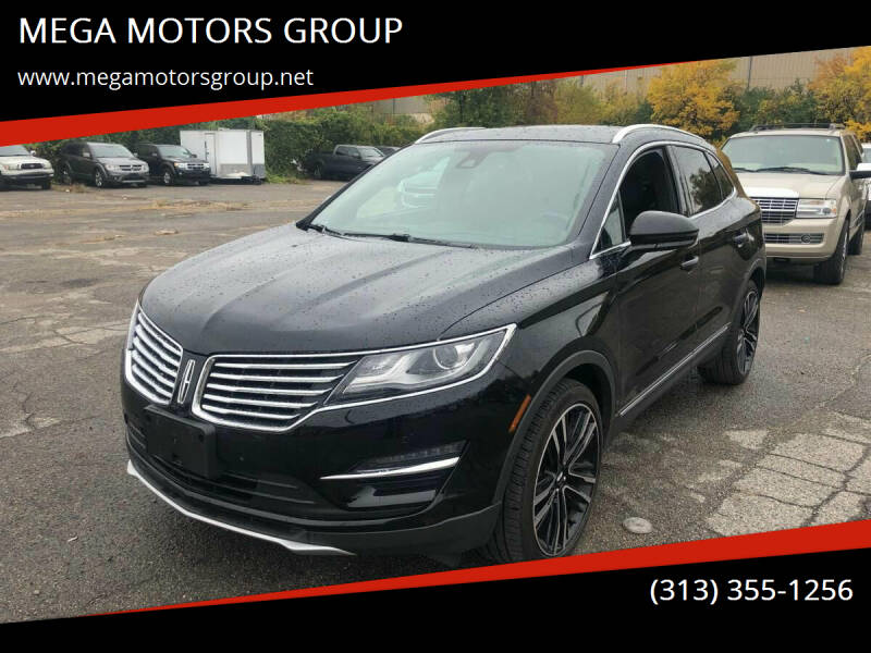2017 Lincoln MKC for sale at MEGA MOTORS GROUP in Redford MI