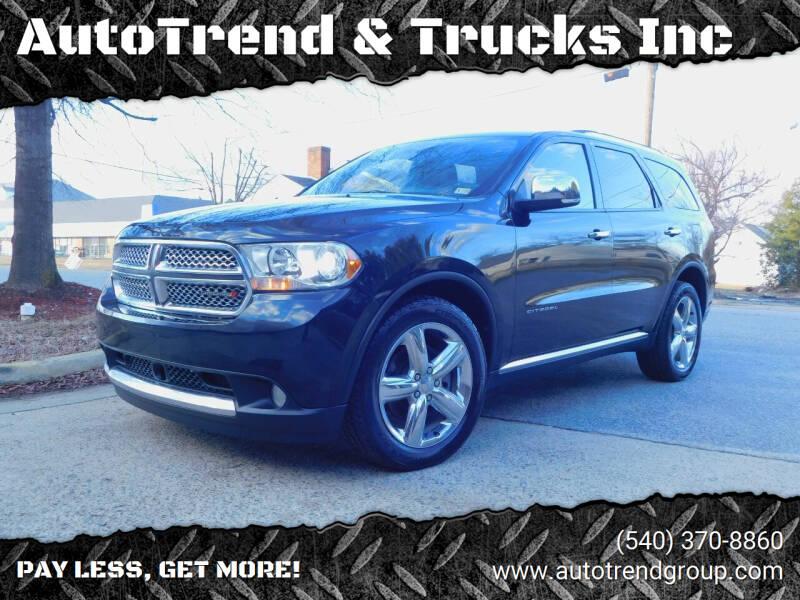 2012 Dodge Durango for sale at AutoTrend & Trucks Inc in Fredericksburg VA