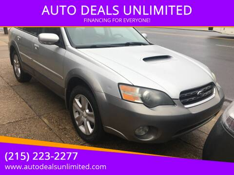 2005 Subaru Outback for sale at AUTO DEALS UNLIMITED in Philadelphia PA