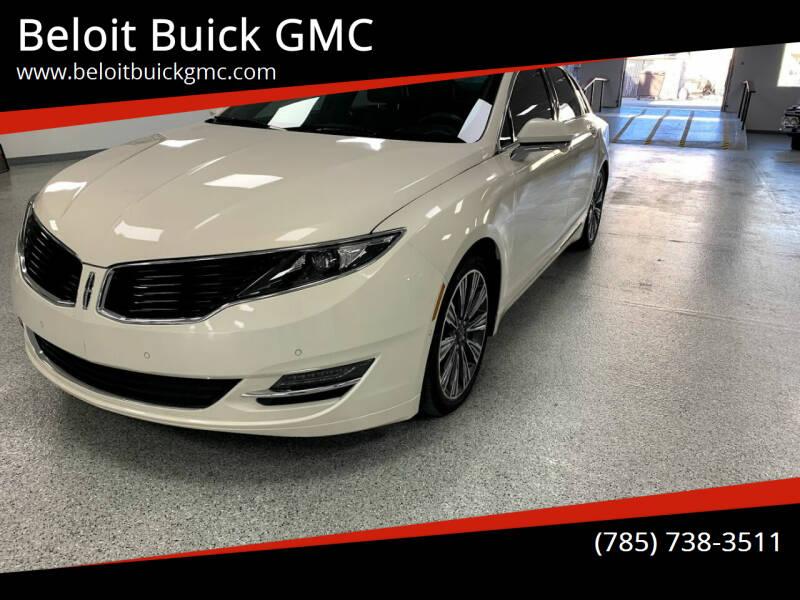2016 Lincoln MKZ for sale at Beloit Buick GMC in Beloit KS