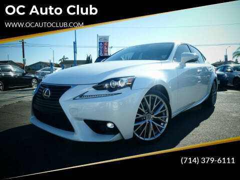 2016 Lexus IS 200t for sale at OC Auto Club in Midway City CA