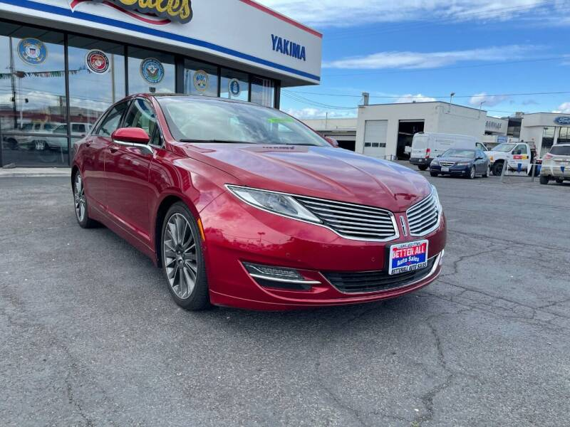 2013 Lincoln MKZ for sale at Better All Auto Sales in Yakima WA