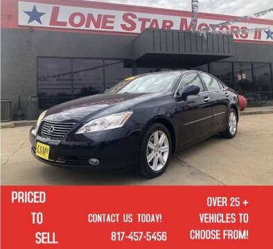 2007 Lexus ES 350 for sale at LONE STAR MOTORS II in Fort Worth TX