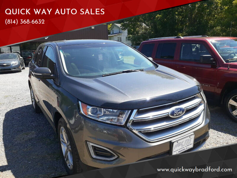 2016 Ford Edge for sale at QUICK WAY AUTO SALES in Bradford PA