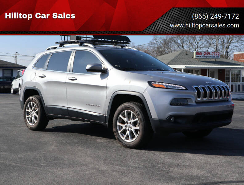 2017 Jeep Cherokee for sale at Hilltop Car Sales in Knox TN