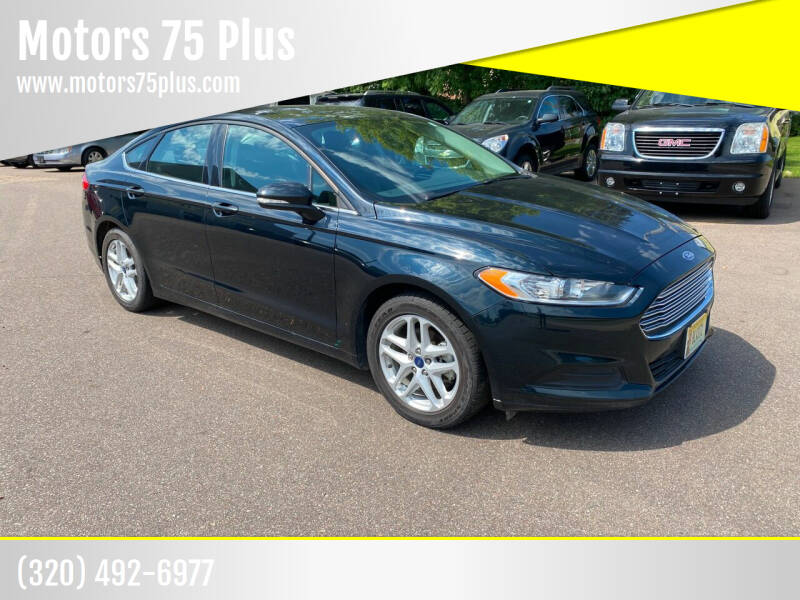 2014 Ford Fusion for sale at Motors 75 Plus in Saint Cloud MN