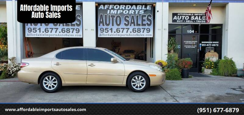 2004 Lexus ES 330 for sale at Affordable Imports Auto Sales in Murrieta CA