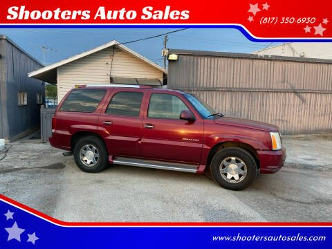 2005 Cadillac Escalade for sale at Shooters Auto Sales in Fort Worth TX