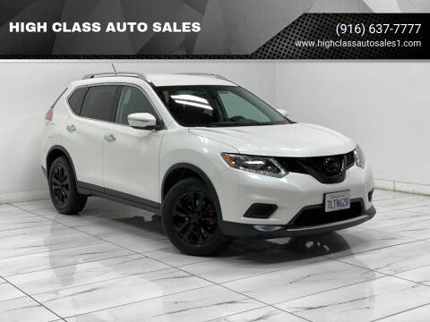 2015 Nissan Rogue for sale at HIGH CLASS AUTO SALES in Rancho Cordova CA