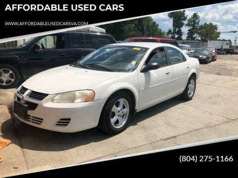 2005 Dodge Stratus for sale at AFFORDABLE USED CARS in Richmond VA