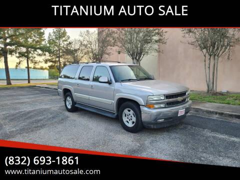 2006 Chevrolet Suburban for sale at TITANIUM AUTO SALE in Houston TX