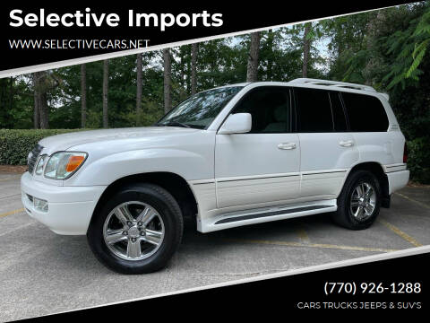 2007 Lexus LX 470 for sale at Selective Imports in Woodstock GA