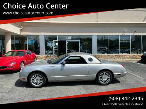 2005 Ford Thunderbird for sale at Choice Auto Center in Shrewsbury MA