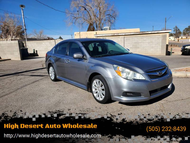 2011 Subaru Legacy for sale at High Desert Auto Wholesale in Albuquerque NM