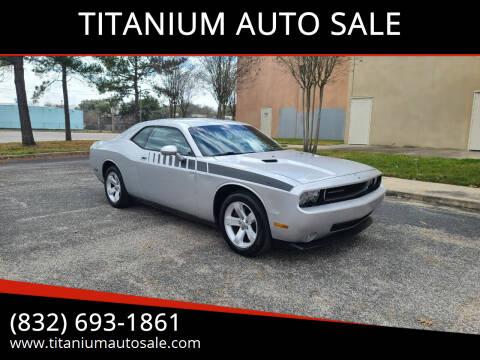 2010 Dodge Challenger for sale at TITANIUM AUTO SALE in Houston TX