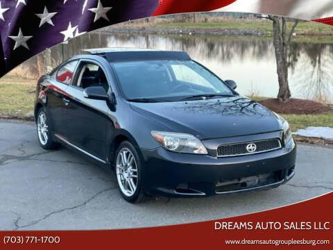 2007 Scion tC for sale at Dreams Auto Sales LLC in Leesburg VA