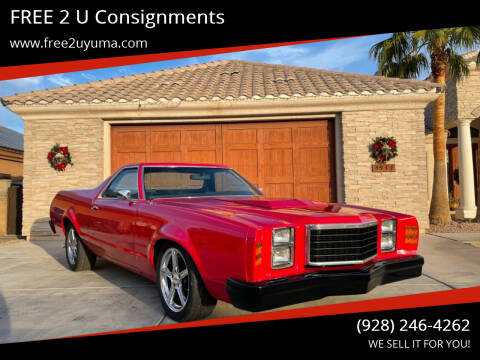 1979 Ford Ranchero for sale at FREE 2 U Consignments in Yuma AZ