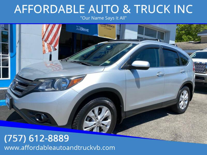 2013 Honda CR-V for sale at AFFORDABLE AUTO & TRUCK INC in Virginia Beach VA