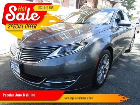 2014 Lincoln MKZ for sale at Popular Auto Mall Inc in Newark NJ