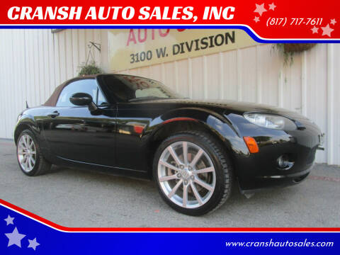 2007 Mazda MX-5 Miata for sale at CRANSH AUTO SALES, INC in Arlington TX