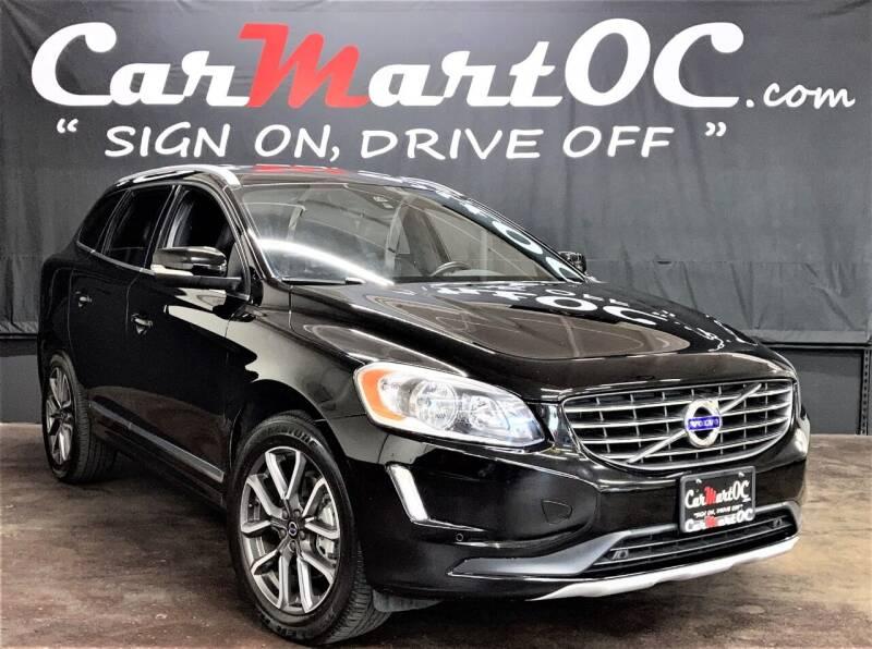 2016 Volvo XC60 for sale at CarMart OC in Costa Mesa CA