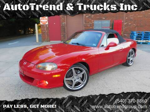 2004 Mazda MAZDASPEED MX-5 for sale at AutoTrend & Trucks Inc in Fredericksburg VA