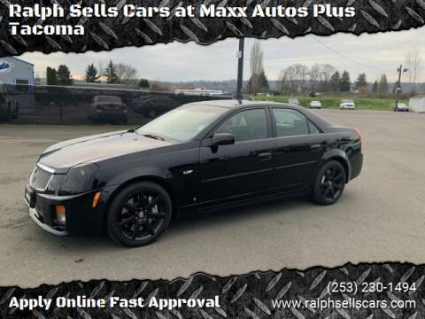 2007 Cadillac CTS-V for sale at Ralph Sells Cars at Maxx Autos Plus Tacoma in Tacoma WA