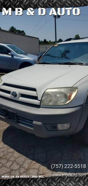 2003 Toyota 4Runner for sale at M B & D AUTO in Va Beach VA
