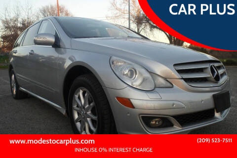 2006 Mercedes-Benz R-Class for sale at CAR PLUS in Modesto CA