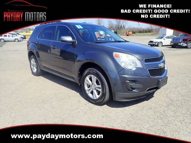 2011 Chevrolet Equinox for sale at Payday Motors in Wichita And Topeka KS