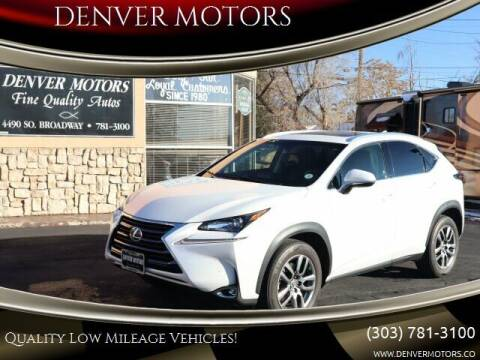 2016 Lexus NX 200t for sale at DENVER MOTORS in Englewood CO