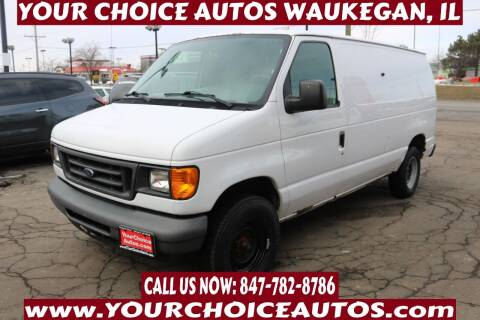 2007 Ford E-Series Cargo for sale at Your Choice Autos - Waukegan in Waukegan IL